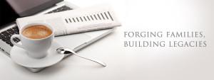 Forging Families, Building Legacies